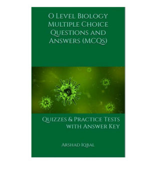 O Level Biology Multiple Choice Questions and Answers  MCQs  PDF
