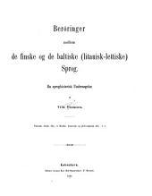 Beröringer mellem de finske og de baltiske (litauisk-lettiske) sprog: en sproghistorisk undersøgelse