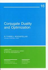 Conjugate Duality and Optimization