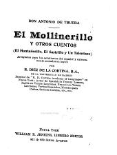 El Mollinerillo y otros cuentos: (El Montañesillo, El Sastrillo y Un Talentazo)