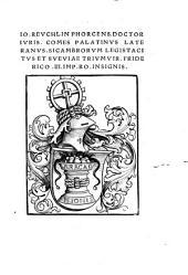 Principivm Libri: [Ioannis Revchlin Phorcensis Ll. Doc. Ad Dionysivm Fratrem Svvm Germanvm De Rvdimentis Hebraicis Liber ...]