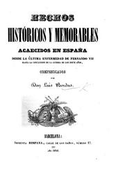 Hechos históricos y memorables acaecidos en España: desde la última enfermedad de Fernando VII hasta la conclusion de la Guerra de los Siete Años