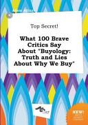 Top Secret  What 100 Brave Critics Say about Buyology PDF