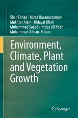 Environment  Climate  Plant and Vegetation Growth PDF
