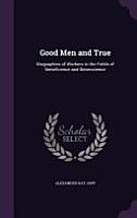 Good Men and True PDF