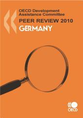 OECD Development Assistance Peer Reviews OECD Development Assistance Peer Reviews: Germany 2010