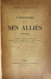L'Angleterre devant ses alliés 1793-1814: Toulon (1793) Anvers et Nimègue (1794) Quiberon (1795) Guadeloupe (1795) Égypte (1798-1800) Naples (1799) Cadix et Cabrera (1808-1814)