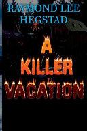 A Killer Vacation