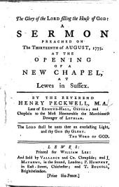 The Glory of the Lord Filling the House of God: a Sermon [on 2 Chron. V. 14] ... at the Opening of a New Chapel at Lewes in Sussex