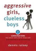 Aggressive Girls  Clueless Boys
