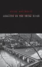 Genocide on the Drina River PDF
