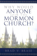 Why Would Anyone Join the Mormon Church  Book