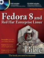 Fedora 8 and Red Hat Enterprise Linux Bible PDF