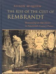 The Rise of the Cult of Rembrandt PDF