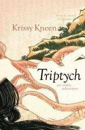 Triptych, An Erotic Adventure: 3 Stories in 1
