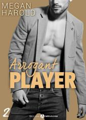 Arrogant Player - 2