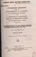 104 2 Hearing  Elephant  Rhino  and Tiger Conversation  Serial No  104 77  June 20  1996 PDF