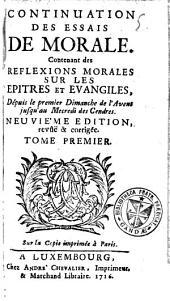 Continuation des essais de morale contenant des réflexions morales sur les épitres et évangiles: Volume1