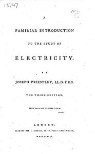 A familiar introduction to the study of electricity     The third edition PDF