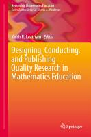 Designing  Conducting  and Publishing Quality Research in Mathematics Education PDF