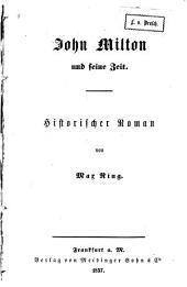 John Milton und seine zeit: Historischer roman