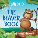 The Beaver Book  Discover the Secrets of Beavers  Make Your Kid Smart Series