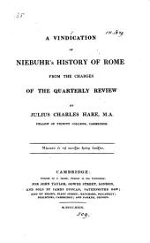 A vindication of Niebuhr's History of Rome from the charges of the Quarterly review