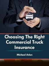 Choosing the Right Commercial Truck Insurance