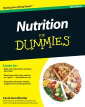 Nutrition For Dummies: Edition 5