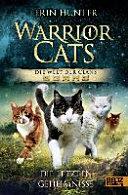 Warrior Cats   Die Welt der Clans  Die letzten Geheimnisse PDF