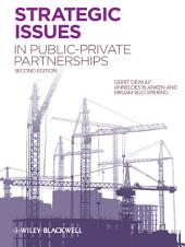 Strategic Issues in Public-Private Partnerships: Edition 2