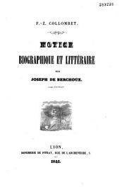 F.-Z. Collombet. Notice biographique et littéraire sur Joseph de Berchoux,...