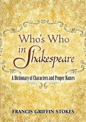 Who s Who in Shakespeare