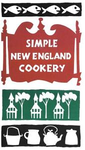 Simple New England Cookery