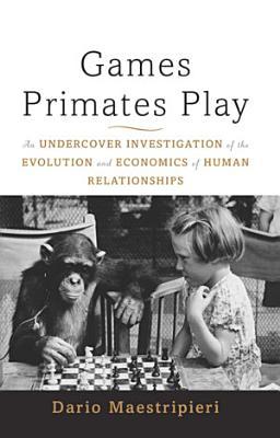 Games Primates Play  International Edition