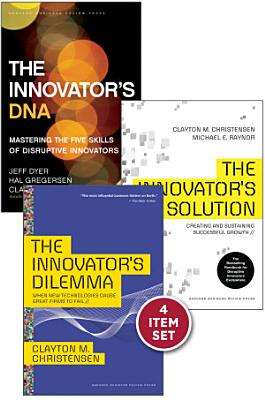 Disruptive Innovation  The Christensen Collection  The Innovator s Dilemma  The Innovator s Solution  The Innovator s DNA  and Harvard Business Review article  How Will You Measure Your Life     4 Items