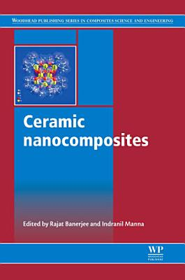 Ceramic Nanocomposites