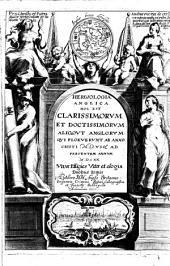 Herwologia Anglica hoc est clarissimorum et doctissimorum aliquot Anglorum qui floruerunt