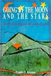 Going by the Moon and the Stars: Stories of Two Russian Mennonite Women