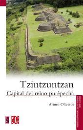 Tzintzuntzan: Capital del reino purépecha