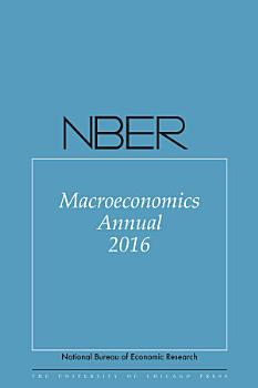 NBER Macroeconomics Annual 2016 PDF