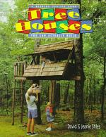 Tree Houses You Can Actually Build