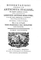 Dissertazioni Sopra le Antichita Italiane