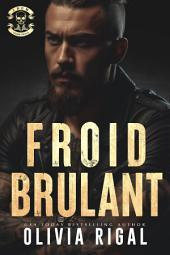 Chaud Bouillant: Les Tornades d'Acier