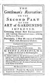 The Gentleman's Recreation: Or, The Second Part of the Art of Gardening Improved