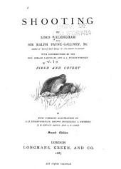Shooting: Field and covert; with contributions by Hon. Gerald Lascelles and A.J. Stuart-Wortley. 6th ed. 1900