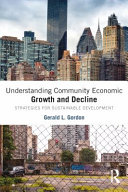 Understanding Community Economic Growth and Decline PDF