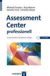 Assessment Center professionell: Worauf es ankommt und wie Sie vorgehen