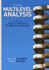 Multilevel Analysis: An Introduction to Basic and Advanced Multilevel Modeling, Edition 2