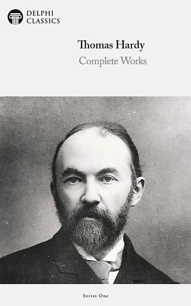 Download Delphi Complete Works of Thomas Hardy  Illustrated  Book